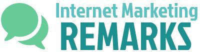 Internet Marketing Remarks